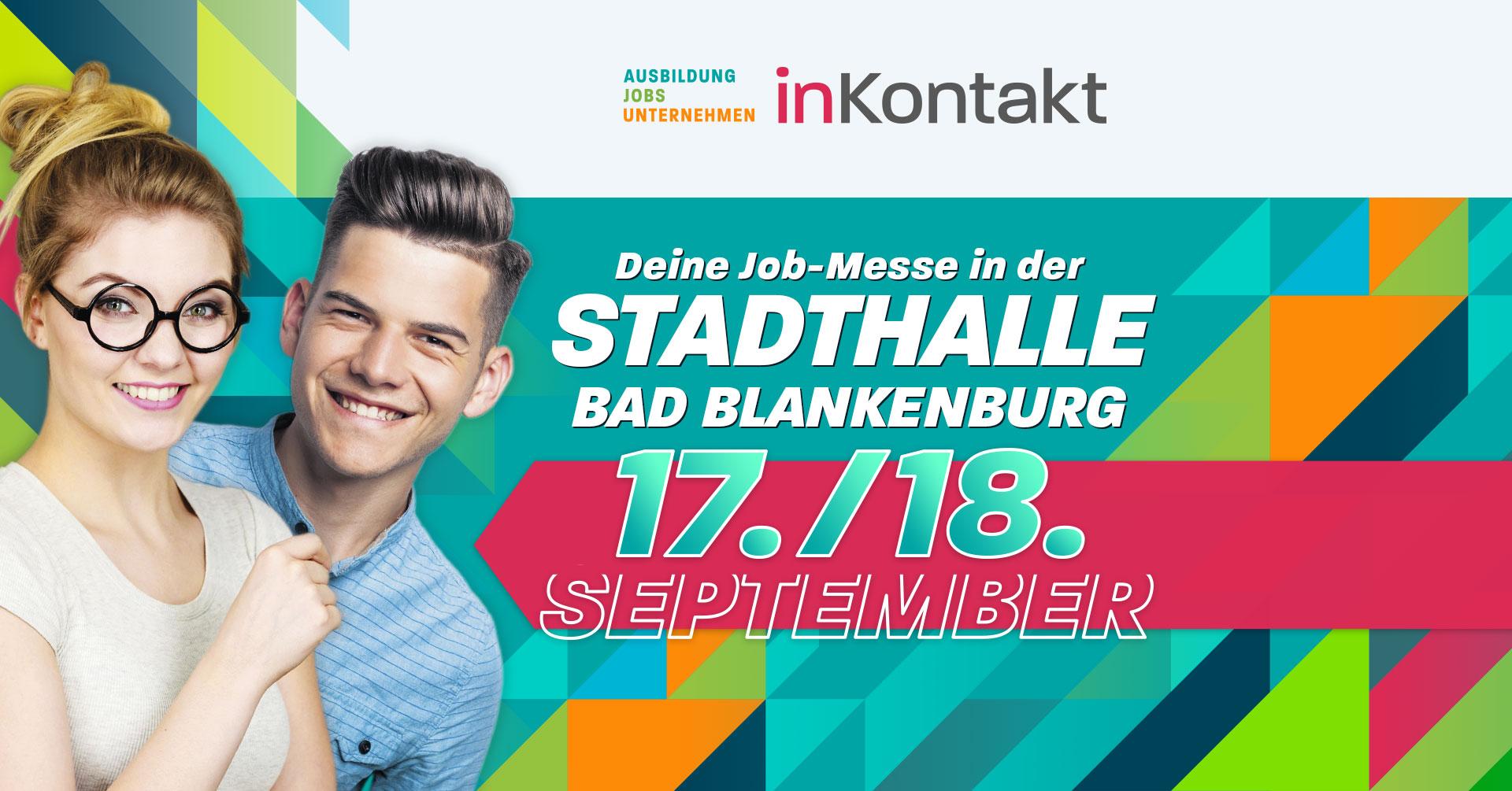 inKontakt 2021 - Deine Job-Messe in der STADTHALLE BAD BLANKENBURG