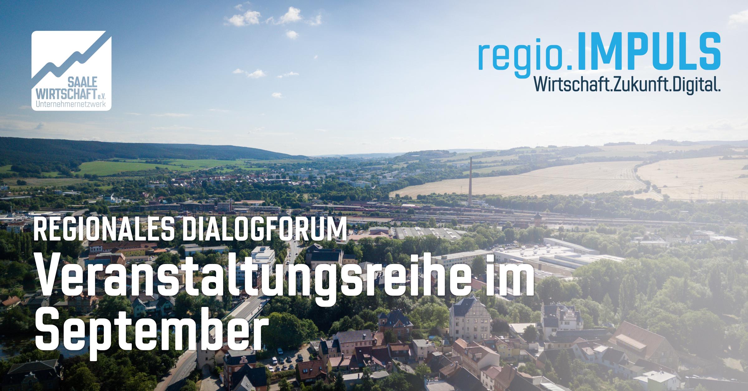 regio.IMPULS - Wirtschaft.Zukunft.Digital vom 13. bis 18. September 2021